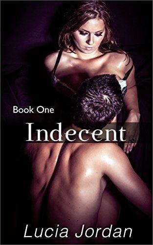 Lucia Jordan - Indecent (English Edition)