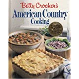 Betty Crocker's American Country Cookbook ~ Betty Crocker