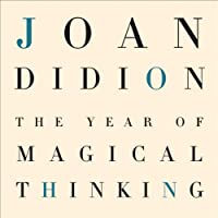 The Year of Magical Thinking (       UNABRIDGED) by Joan Didion Narrated by Barbara Caruso
