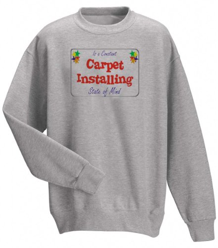 Carpet Installing Catering Is a Constant State of Mind Adult Sweatshirt (Crewneck) ASH GREY X-LARGE