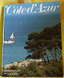 Beautés de la France : La Cote D'Azur