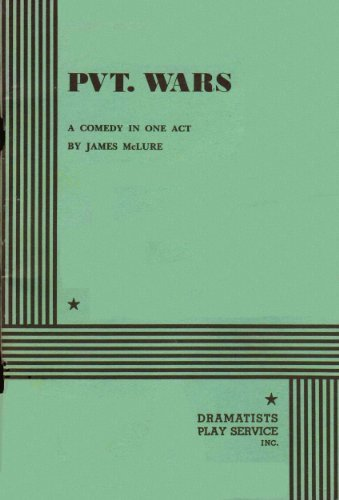 Pvt. Wars (One Act) - Acting Edition