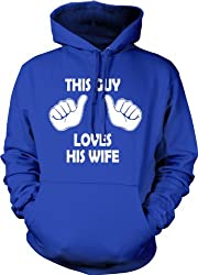 This Guy Loves His Wife Hoodie Funny Wedding Husband Sweatshirt from Crazy Dog Tshirts