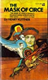The Mask of Circe (0441520758) by Henry Kuttner