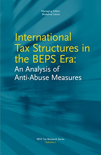 International Tax Structures in the BEPS Era: An Analysis of Anti-Abuse Measures