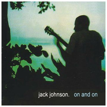 Jack Johnson – On and On (2003) [FLAC]