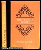 The Voyage Home (0434129178) by Church, Richard