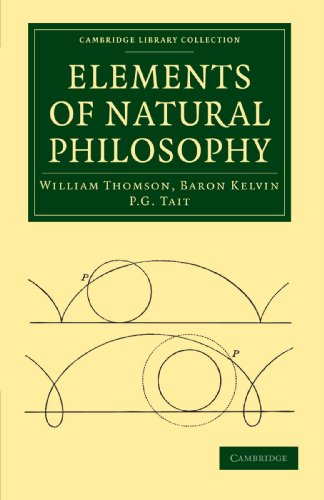Elements of Natural Philosophy (Cambridge Library Collection - Physical  Sciences)