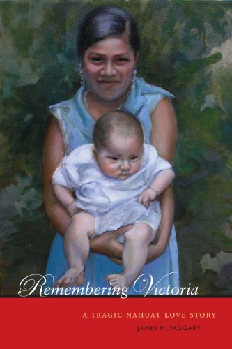 Remembering Victoria: A Tragic Nahuat Love Story