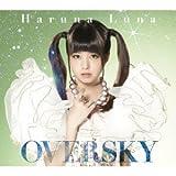 OVERSKY(初回生産限定盤A)(Blu-ray Disc付)