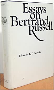 essays by bertrand russell Bertrand russell born: bertrand arthur william russell () 18 may london: routledge, 1999 consists of essays on russell's.