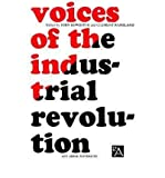 img - for [(Voices of the Industrial Revolution: Selected Readings from the Liberal Economists and Their Critics )] [Author: John Bowditch] [Apr-1961] book / textbook / text book