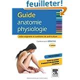 Guide anatomie-physiologie - Aides-soignants et auxiliaires de puériculture
