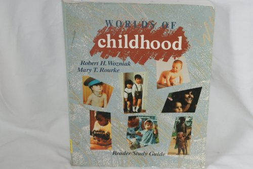 Worlds of Childhood: Reader/Study Guide PDF