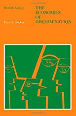 The Economics of Discrimination (Economic Research Studies)