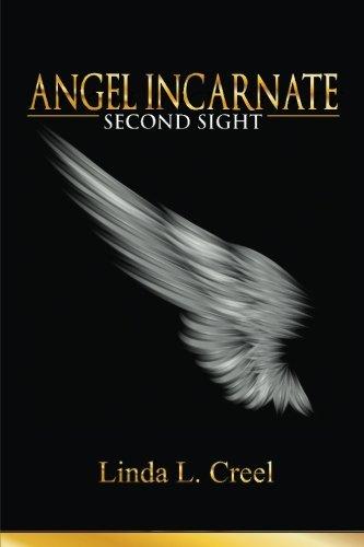 Angel Incarnate: Second Sight (Volume 1) PDF