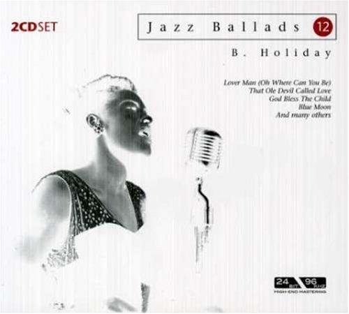 Billie Holiday - Ballads - Zortam Music