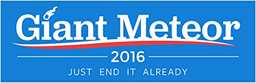 giant-meteor-2016-bumper-sticker