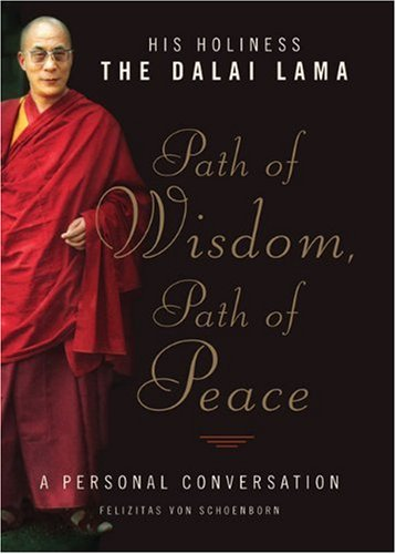 Path of Wisdom, Path of Peace: A Personal Conversation