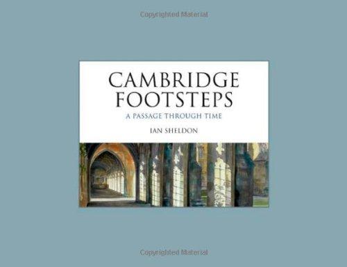 Cambridge Footsteps: A Passage through Time