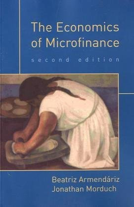 The Economics of Microfinance, Second Edition