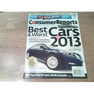 reports best worst cars for 2013 annual consumer reports best worst