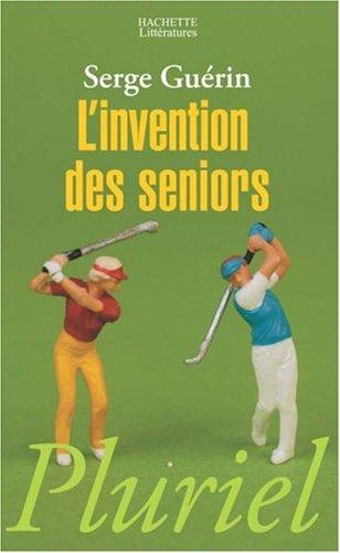 L'invention des seniors
