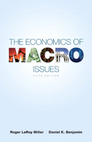 The Economics of Macro Issues (5th Edition) (Pearson...