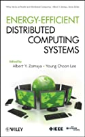 Energy Efficient Distributed Computing Systems Front Cover