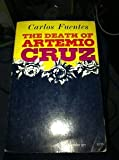 The Death of Artemio Cruz (0374505403) by Carlos Fuentes