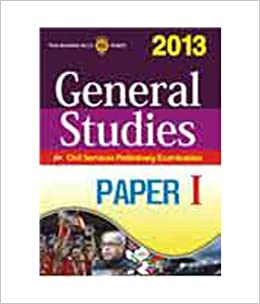 General Studies for Civil Services Preliminary Examination 2013 (Paper - 1) 1st  Edition price comparison at Flipkart, Amazon, Crossword, Uread, Bookadda, Landmark, Homeshop18