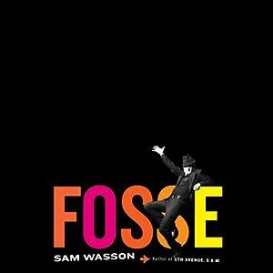 Fosse | [Sam Wasson]