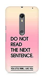 AMEZ do not read the next sentence i like you Back Cover For Motorola Moto X Style