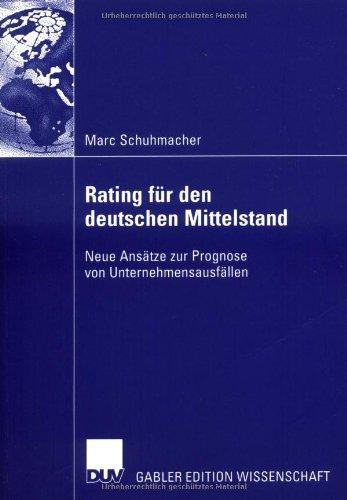Bankinterne Rating-Systeme basierend auf Bilanz- und GuV-Daten für deutsche mittelständische Unternehmen (German Edition)