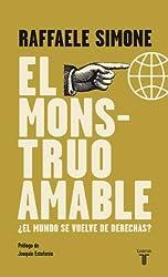 El Monstruo Amable: ¿El mundo se vuelve de derechas? (Spanish Edition)