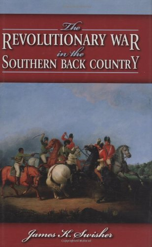 The Revolutionary War in the Southern Backcountry