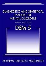 Diagnostic and Statistical Manual of Mental Disorders (DSM-5(tm))