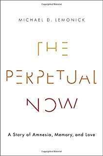 Book Cover: The Perpetual Now: A Story of Amnesia, Memory, and Love