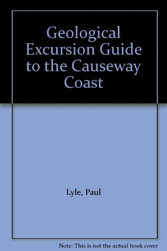 Geological Excursion Guide to the Causeway Coast