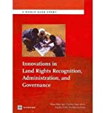 img - for [(Innovations in Land Rights Recognition, Administration and Governance )] [Author: Klaus Deininger] [Nov-2010] book / textbook / text book