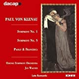 Klenau: Sym.No.1&5.Paolo Und F