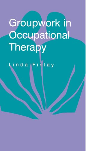 Groupwork in Occupational Therapy