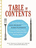img - for Table of Contents: From Breakfast with Anita Diamant to Dessert with James Patterson--A Generous Helping of Recipes, Writings and Insight   [TABLE OF CONTENTS] [Paperback] book / textbook / text book
