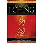 img - for By Taoist Master Alfred Huang The Complete I Ching - 10th Anniversary Edition: The Definitive Translation by Taoist Master Alfre (2nd Edition, Revised, Revised Two-Color Edition) book / textbook / text book