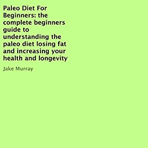Paleo Diet for Beginners Audiobook