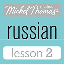 Michel Thomas Beginner Russian, Lesson 2  by Natasha Bershadski