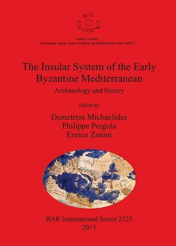 insular-system-of-the-early-byzantine-mediterranean-archaeology-and-history