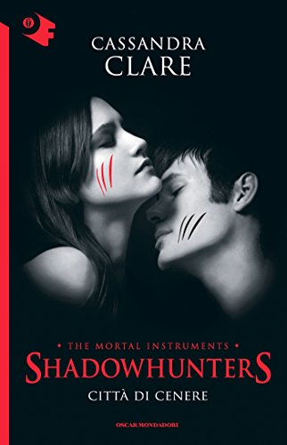Shadowhunters Città di cenere Oscar bestsellers Vol 2053 PDF