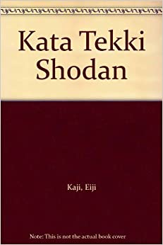 Kata Tekki Shodan: 9788420303499: Amazon.com: Books