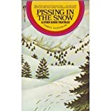 img - for Pissing In the Snow & Other Ozark Folktales book / textbook / text book